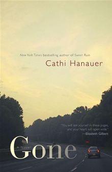 Gone: A Novel By Cathi Hanauer. Click Here to buy this eBook: http://www.kobobooks.com/ebook/Gone-A-Novel/book-nmlyDfnXzkuG1aUc08A90g/page1.html# #ebooks #kobo #newreleases
