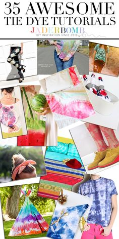 35 AWESOME Tie-Dye Tutorials  WWW.JADERBOMB.COM