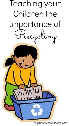 Teaching your Children the Importance of Recycling  http://www.frugalfreebiesanddeals.com/teaching-your-children-the-importance-of-recycling/