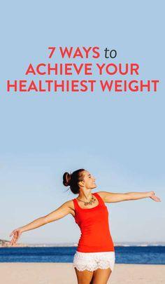 7 ways to achieve your healthiest weight #ambassador