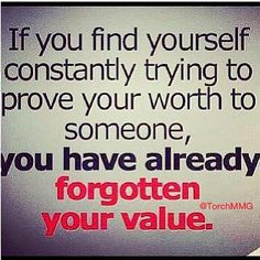 Do not forget your VALUE.