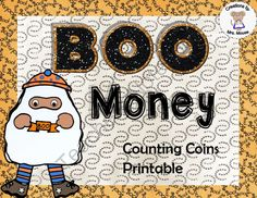 Boo Money from Creations by Mrs Mouse on TeachersNotebook.com -  (11 pages)  - This printable reinforces the concept of counting coins with the theme of ghosts and Halloween.