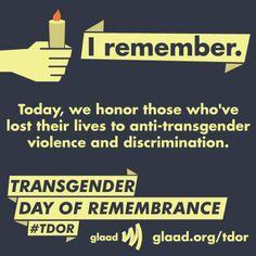 Transgender Day of Remembrance #TDOR - November 20 | GLAAD