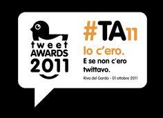Tweetawards TA11 - Io c'ero. E se non c'ero twittavo.