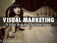 """Visual marketing: 8 Tips from Vogue"""" via @HaikuDeck by @Scenttrail"""