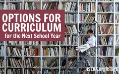 Options for Curriculum for the Next School Year | HSLDA