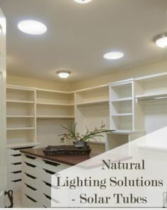 Natural Light Solutions- Solar Tubes