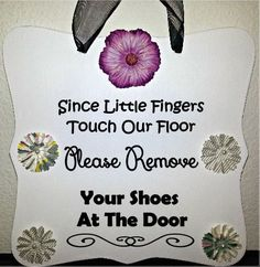 Please Remove Your Shoes Sign   Visit our Etsy shop: Shambalena to order yours today!