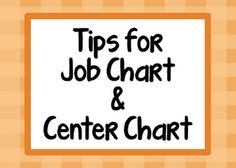 Tips for job chart and center chart, plus FREE printables.