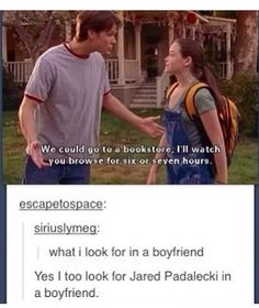 yes i too look for jared padalecki in a boyfriend