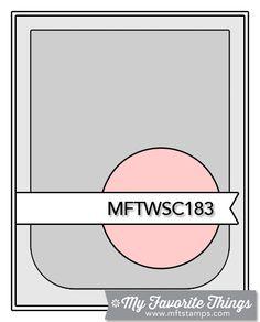MFT Wednesday Stamp Club Sketch #mftstamps, #sketches stamp, sketch 183, week card, week sketch, card sketches