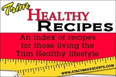 Trim Healthy Recipes Index @Stacy Stone Stone Stone Makes Cents