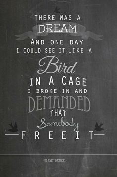 One of my favorite Avett quotes (which is saying something - all their lyrics are brilliant).
