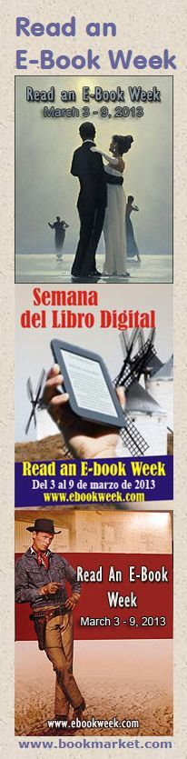 March 3 through 9 is Read an E-Book Week. Spend some time this week buying and reading some great ebooks via Kindle, Nook, Kobo, iPad, Sony Reader, or via your favorite app on your phone or computer.