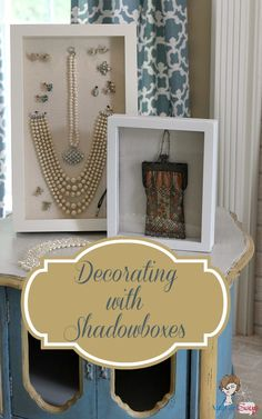 Atta Girl Says:#Decorating with Shadowboxes
