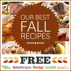 Get Our Best Fall Recipes Now!