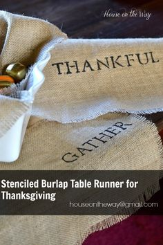 Burlap Stenciled Table Runners for Thanksgiving from houseontheway@gmail.com