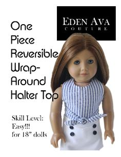 FREE Wrap Around Halter sewing pattern when you sign up for Eden Ava Couture newsletter!!!! doll cloth, girl doll, couture, ag doll, american girl, american doll, blog, medium, sewing patterns