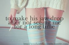Wanna make his jaw drop