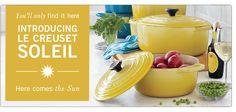 Panelas desejo!!!! Introducing Le Creuset Soleil. Here comes the sun! You'll only find it here.