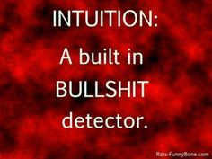 and I have keen intuition. lucky me. :/