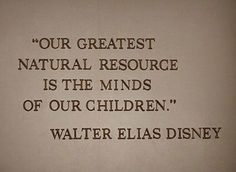 Walt Disney Quotes About Children