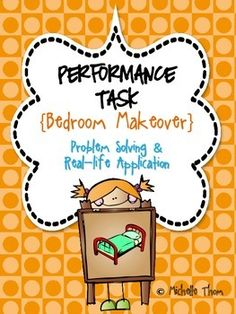 "This special ""Bedroom Makeover"" Performance Task was designed to meet a variety of Common Core State Standards geared towards grades 3-5, mainly in Math, Writing, and Social Studies. Students will go through a bedroom makeover where he or she will pick out paint, decide on the layout, organize toy collections, and research pictures to hang up on the wall. Your students will be completely engaged throughout this Performance Task! $"