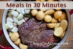 10 Meals to fix in 30 minutes! Did you know that it is still possible to prepare homecooked healthy meals in 30 minutes. Click here for these #recipes and tips your family will love! http://www.livingonadime.com/meals-30-minutes/