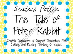The Tale of Peter Rabbit: Characters, Plot, Setting product from KidsForever on TeachersNotebook.com