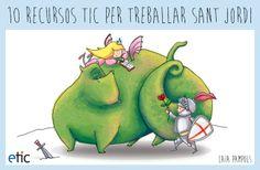"""10 recursos TIC per treballar Sant Jordi - """"10 recursos para trabajar Sant Jordi"""""""