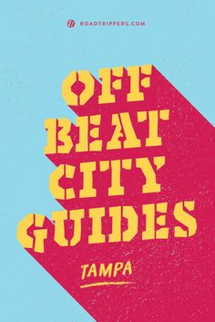 Add a little offbeat adventure to your Tampa getaway.