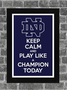 Keep Calm Notre Dame NCAA Print Art