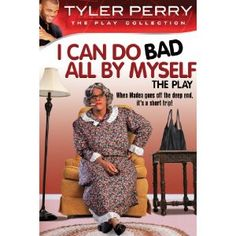 Tyler Perry's I Can Do Bad All By Myself - The Play (Amazon Instant Video)