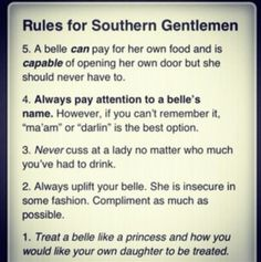 southern hospitality, southern gentleman, down south, southern girls, redneck, southern gentlemen, southern charm, quot, the rules