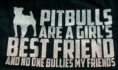 Pitbulls Are A Girl's Best Friend - Women's Glitter Shirt on Etsy, $20.00