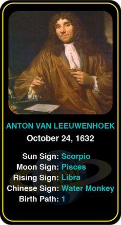 Celeb #Scorpio birthdays: Anton Van Leeuwenhoek's astrology info! Sign up here to see more: https://www.astroconnects.com/galleries/celeb-birthday-gallery/scorpio #astrology #horoscope #zodiac #birthchart #natalchart #antonvanleeuwenhoek