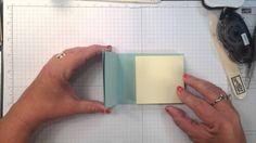 Create a 3D Post It Note Holder Kimberly Van Diepen www.stampinbythesea.com