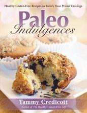 Paleo Indulgences.  Gluten free, grain free, refined sugar free, mostly dairy free treats to keep you on the paleo path.