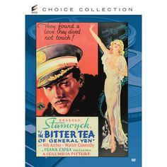 The Bitter Tea of General Yen - DVD-R (Sony On Demand Region 1) Release Date: Available Now (Movies Unlimited U.S.)