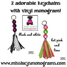 Too Cute Key Chain featuring Vinyl Personalization! - Miss Lucy's Monograms  WWW.MISSLUCYSMONOGRAMS.COM