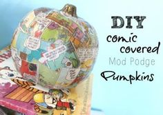 Fun comic covered pumpkins using Mod Podge! #TYP entry in #plaidcrafts 4th Annual Trick Your Pumpkin Halloween craft contest! www.TrickYourPumpkin.com