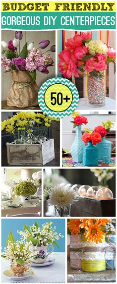 Over 50 DIY centerpieces to make for wedding decor parties and more.  BUDGET friendly!