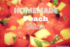 Homemade Peach Salsa - there's something so refreshing about this quick and easy summer salsa.