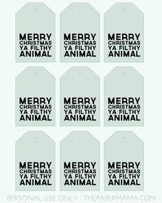 Merry Christmas Ya Filthy Animal Gift Tags // thepapermama.com