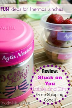 Fun Ideas for Thermos Lunches, plus a review of Stuck on You labels with a Free Shipping code