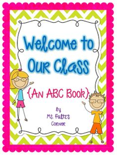 This cute ABC book template is a great way to connect the end of the year with the beginning of the year by having your current students make a book for your new students next year.