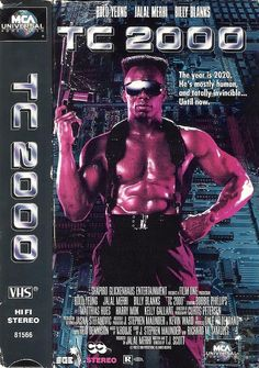 TC 2000 (1993) Sci-fi/Action ----------There is a thin line seperating the macho from the homo-erotic. A line this movie crosses more than once.