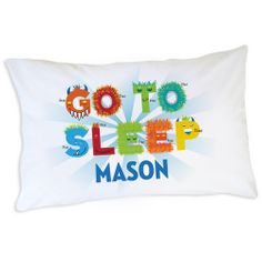 "One side says ""Wake Up"" and the other side says ""Go To Sleep"" 