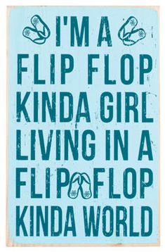 I'm a flip flop girl! Only I live in northern England and can only wear them 3 months a year at max