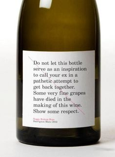 Do not let this bottle... Some very fine grapes have died in the making of this wine. : )